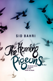 The Homing Pigeons by Sid Bahri